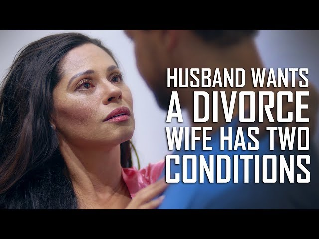Husband Wants A Divorce, Wife Has 2 Conditions   Dhar Mann