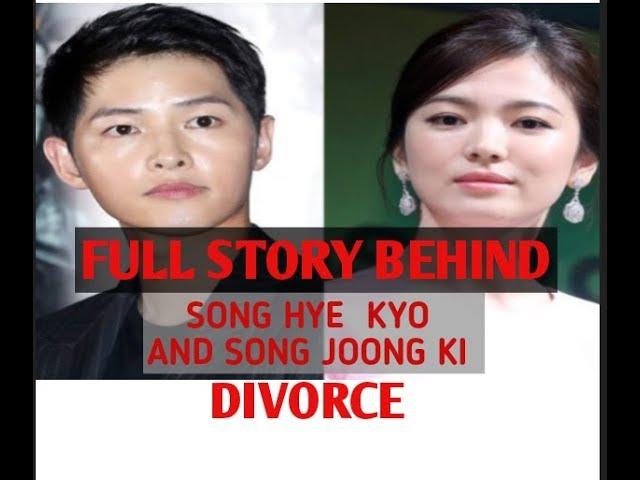 FULL STORY BEHIND SONG HYE KYO & SONG JOONG KI DIVORCE