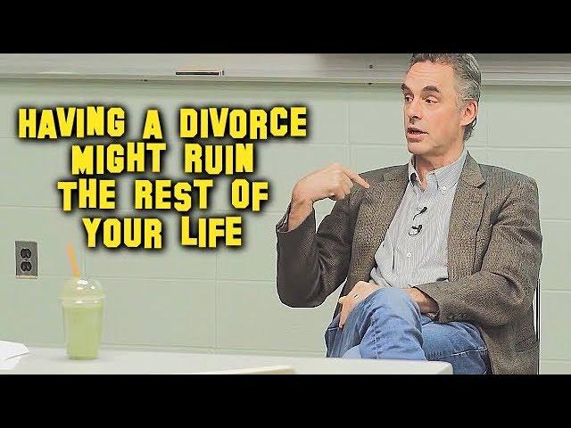 Divorce May Ruin You | Jordan Peterson